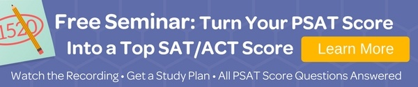 Turn your PSAT Into a Top SAT/ACT Score - Learn More