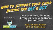 advice for parents and supporting child through test prep